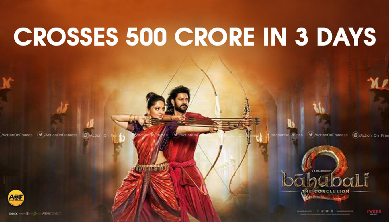 Baahubali 2 Box office collection crosses Rs 500 crore mark on day 3
