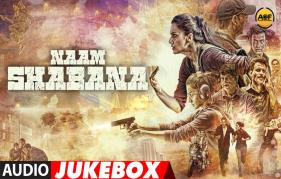 Here is the Naam Shabaana audio jukebox