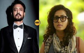 Parvathy making her debut in Bollywood with Irfan Khan